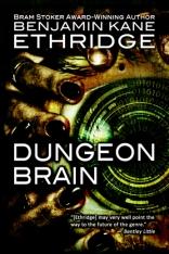 sci-fi-horror-dungeon-brain-by-benjamin-kane-ethridge