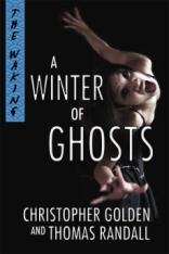 ya-horror-a-winter-of-ghosts-by-christopher-golden-and-thomas-randall